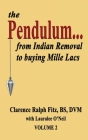 The Pendulum...from Indian Removal to buying Mille Lacs (Volume #2) Cover Image