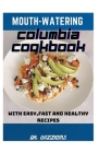 Mouth-Watering Columbia Cookbook Cover Image