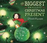 The Biggest Smallest Christmas Present Cover Image