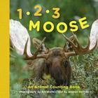 1, 2, 3 Moose: An Animal Counting Book Cover Image