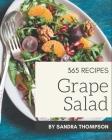 365 Grape Salad Recipes: More Than a Grape Salad Cookbook Cover Image