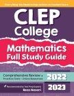 CLEP College Mathematics Full Study Guide: Comprehensive Review + Practice Tests + Online Resources Cover Image