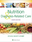 Nutrition and Diagnosis-Related Care Cover Image