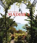 The Gardens of Madeira Cover Image