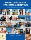 Social Media for Fashion Marketing: Storytelling in a Digital World (Required Reading Range) Cover Image