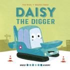 Whizzy Wheels Academy: Daisy the Digger Cover Image