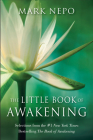 The Little Book of Awakening: Selections from the #1 New York Times Bestselling The Book of Awakening Cover Image