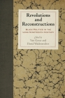 Revolutions and Reconstructions: Black Politics in the Long Nineteenth Century (Early American Studies) Cover Image