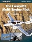The Complete Multi-Engine Pilot (Complete Pilot) Cover Image