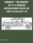 HMMWV Hummer M1113 Series Operators Manual TM 9-2320-387-10 Cover Image