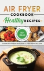 Air Fryer Cookbook - Healthy Recipes Cover Image