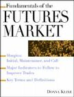 Fundamentals of the Futures Market (Fundamentals of Investing) Cover Image