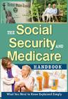 The Social Security & Medicare Handbook: What You Need to Know Explained Simply Cover Image