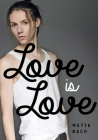 Love Is Love (Lorimer Real Love) Cover Image