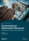 Unconventional Hydrocarbon Resources: Techniques for Reservoir Engineering Analysis Cover Image