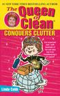 The Queen of Clean Conquers Clutter Cover Image