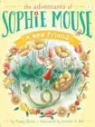 A New Friend (Adventures of Sophie Mouse #1) Cover Image