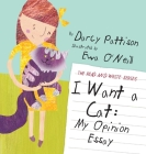 I Want a Cat: My Opinion Essay (Read and Write #2) Cover Image