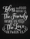 Bless The Food Before Us: Recipe Notebook to Write In Favorite Recipes - Best Gift for your MOM - Cookbook For Writing Recipes - Recipes and Not Cover Image