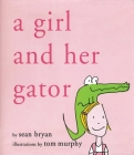 A Girl and Her Gator Cover Image