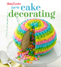 Betty Crocker New Cake Decorating (Betty Crocker Cooking) Cover Image