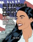 Alexandria Ocasio-Cortez: A Coloring Book Biography Cover Image