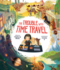 The Trouble with Time Travel Cover Image