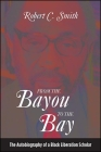 From the Bayou to the Bay Cover Image