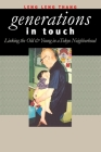 Generations in Touch (Anthropology of Contemporary Issues) Cover Image