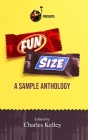 Fun Size: A Sample Anthology Cover Image
