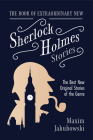 The Book of Extraordinary New Sherlock Holmes Stories: The Best New Original Stores of the Genre (Detective Mystery Book, Gift for Crime Lovers) Cover Image