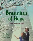Branches of Hope: The 9/11 Survivor Tree Cover Image