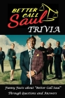 Better Call Saul Trivia: Funny Facts about