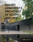 Sigurd Lewerentz: Architect of Death and Life Cover Image