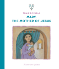 Mary, the Mother of Jesus Cover Image