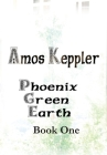 Phoenix Green Earth Book One Cover Image