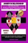 Anxiety in Relationship: THIS BOOK INCLUDES: ANXIETY IN RELATIONSHIPS FOR COUPLES, ATTACHMENT THEORY, CODEPENDENCY CURE (Overcome Jealousy, Neg Cover Image