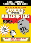 Hilarious Jokes for Minecrafters: Mobs, Creepers, Skeletons, and More Cover Image