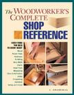 The Woodworker's Complete Shop Reference Cover Image