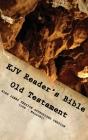 KJV Reader's Bible (Old Testament) JOB - MALACHI Cover Image