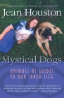 Mystical Dogs: Animals as Guides to Our Inner Life Cover Image
