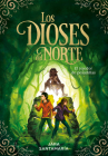 Los dioses del Norte: El tejedor de pesadillas / The Gods of the North: The Nightmare Weaver Cover Image