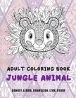 Jungle Animal - Adult Coloring Book - Donkey, Lemur, Chameleon, Lynx, other Cover Image