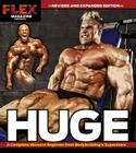 Huge: A Complete Workout Regimen from Bodybuilding's Superstars Cover Image