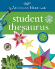 The American Heritage Student Thesaurus Cover Image
