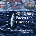 Old Glory Faces the Hurricane Cover Image