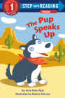 The Pup Speaks Up (Step into Reading) Cover Image