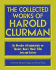 The Collected Works of Harold Clurman (Applause Books) Cover Image
