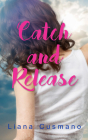 Catch and Release (Essential Prose) Cover Image
