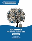 Blue Workbook: A Complete Course for Young Writers, Aspiring Rhetoricians, and Anyone Else Who Needs to Understand How English Works (Grammar for the Well-Trained Mind #8) Cover Image